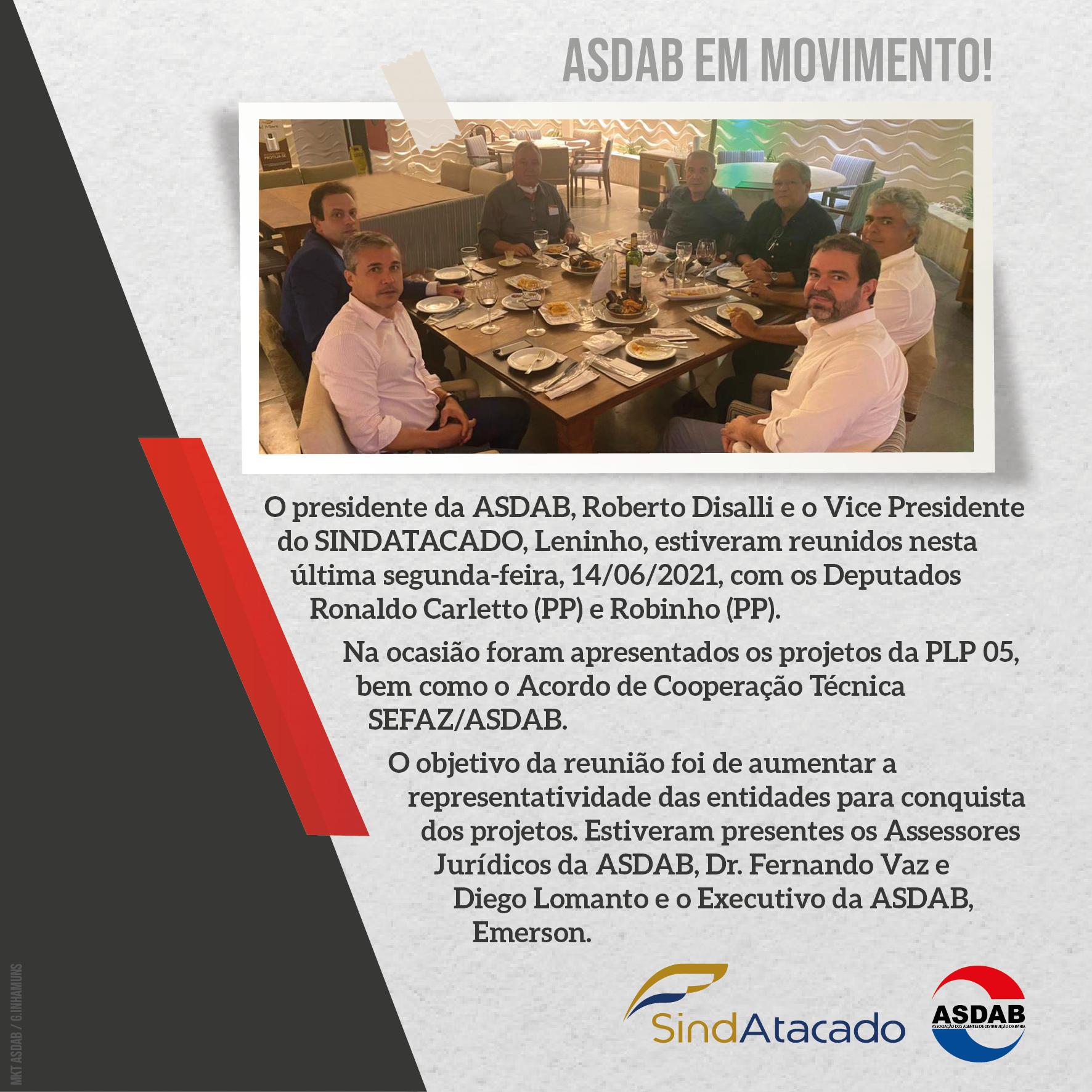 ASDAB e SINDATACADO promovem reunião com autoridades para apresentar PLP 05 e Cooperação Técnica SEFAZ/ASDAB